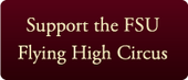 Support the FSU Flying High Circus